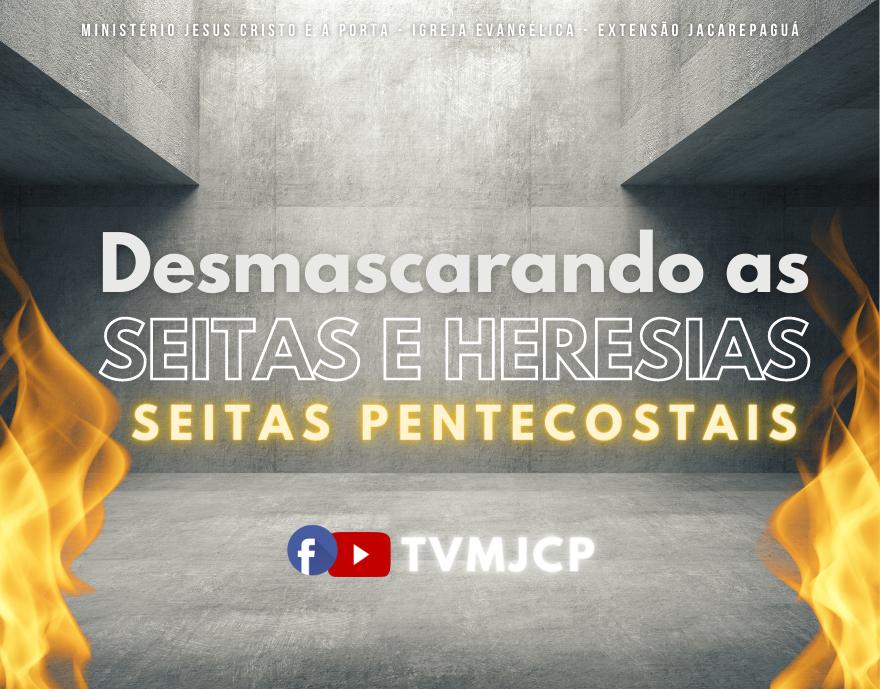 seitas pentecostais